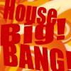 house big bang
