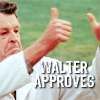 Walter Approves!
