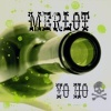 Carrie Leigh: Merlot YO HO