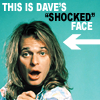 misc | Dave are shocked