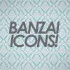 「 BANZAI • ICONS ! 」