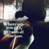 [the path] wherever you go