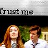 [dw] amy & eleven :: trust me