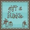 Gift a Blinkie