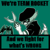 Lance - we're Team Rocket