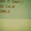 say - simple - calm