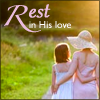 Rest in His love
