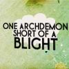 archdemon blight shortage