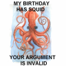 MY BIRTHDAY HAS SQUID
