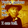 My mind rebels at stagnation!: Doctor Who - Jealous of my Hat