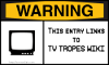 WARNING! TV TROPES!